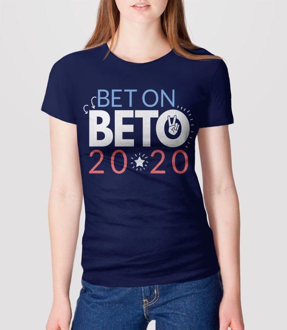 Bet On Beto Shirt | Beto 2020 Tshirt, Vote Beto O'rourke t shirt, Women Men 2020 Election Tee, Beto