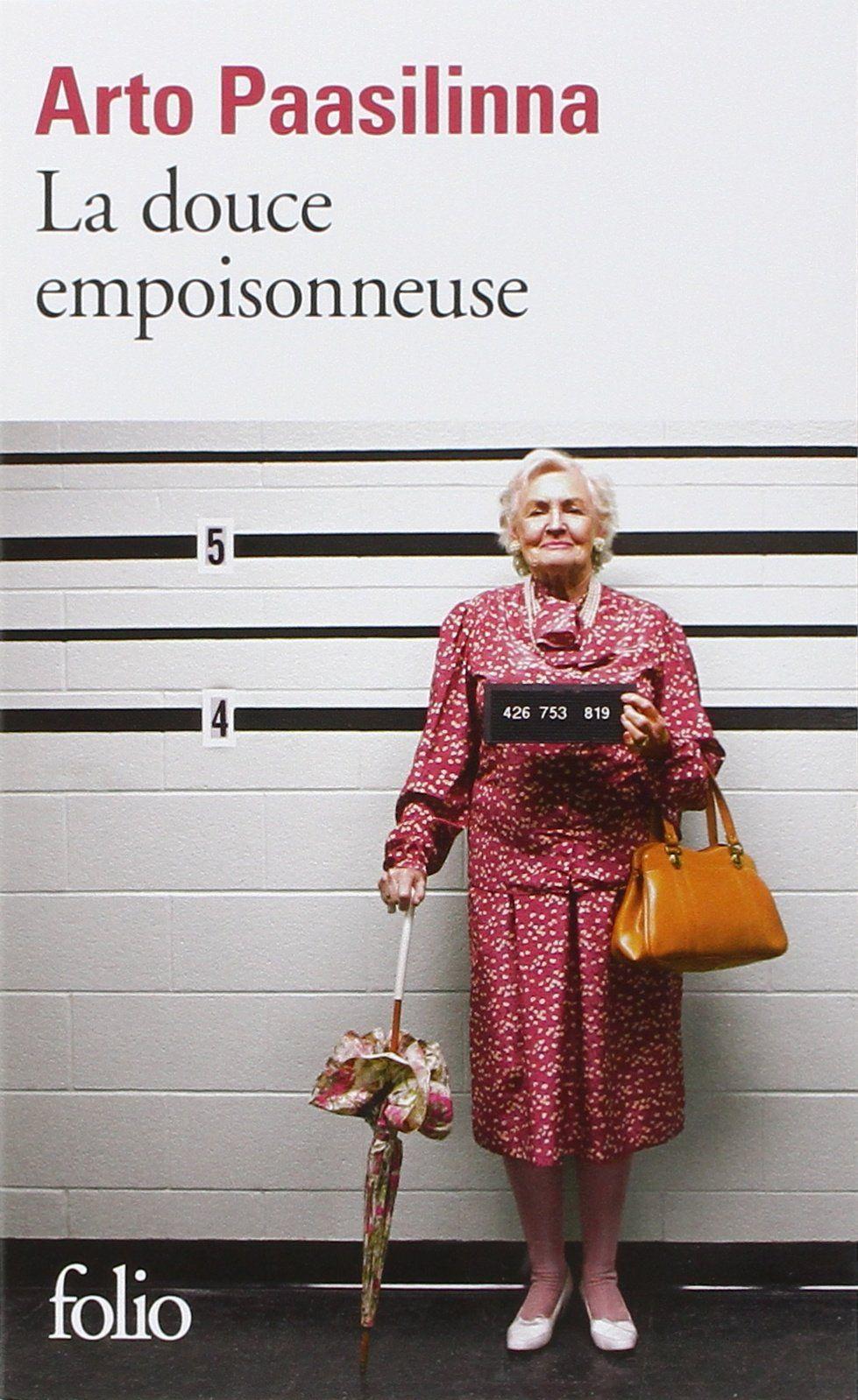 Amazon Fr La Douce Empoisonneuse Arto Paasilinna Anne Colin Du Terrail Livres Forever Book Film Books Ebook