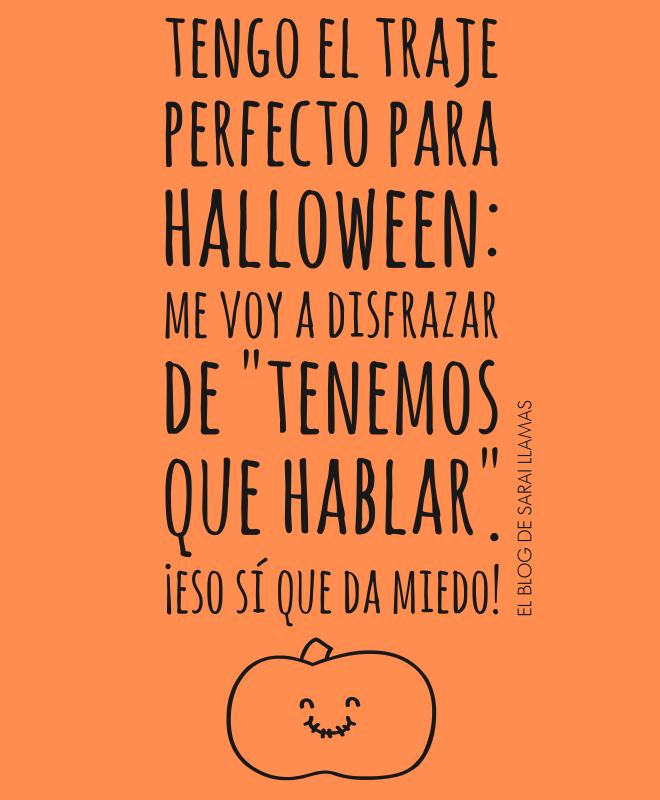 En Busca Del Traje Perfecto Para Halloween Frases