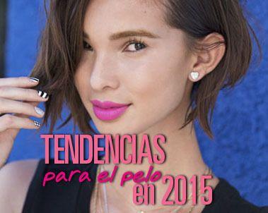 Tendencias para el cabello 2015