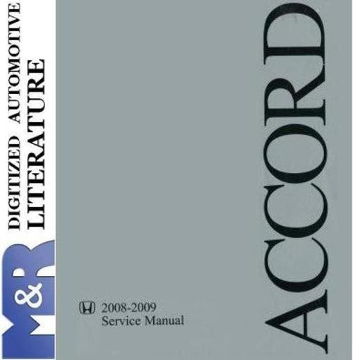 2009 Accord Honda , Original Factory Service Manual