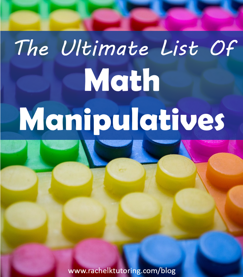The Ultimate List Of Math Manipulatives   Math for First ...