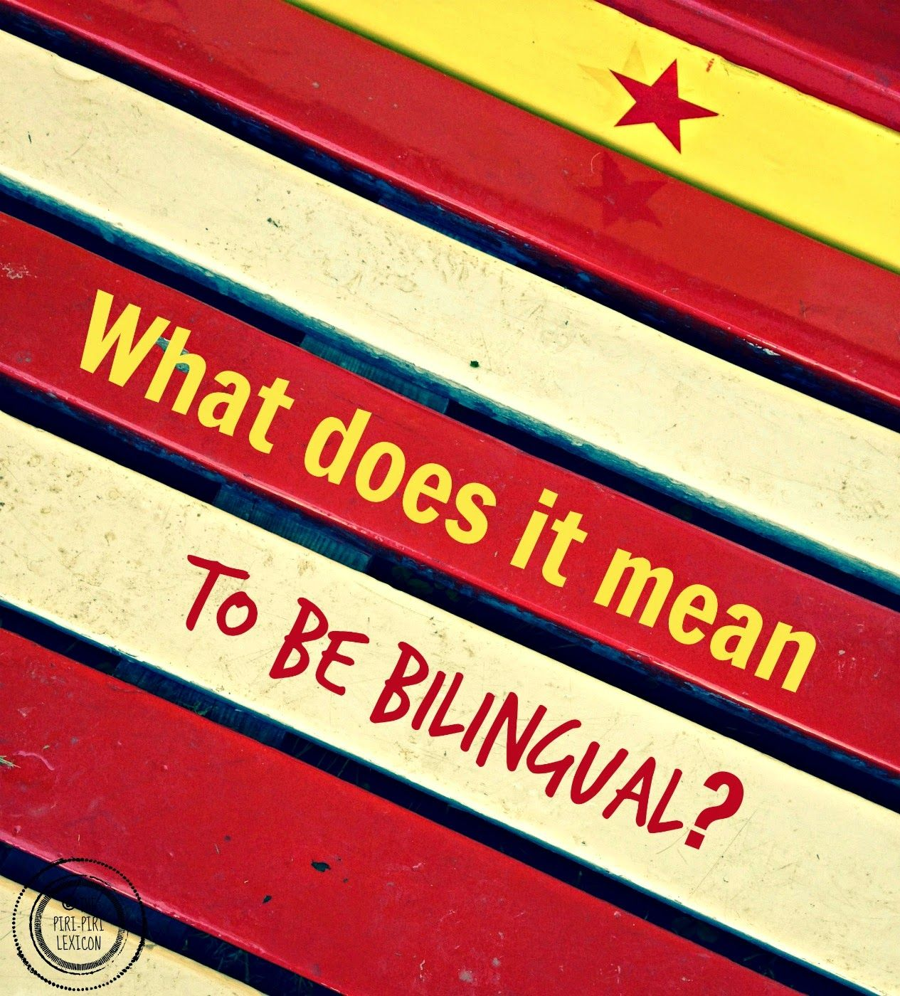 What Does It Mean To Be Bilingual  Read It On The Piri -8078