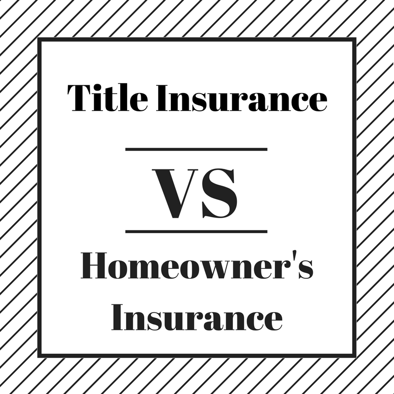 Title Insurance Vs Homeowners Insurance Homeowners Insurance