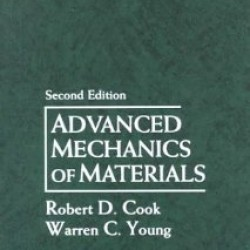 Downloadable Solution Manual For Advanced Mechanics Of Materials 2 E By Cook Comprehensive Textbook Problems Solutions Textbook Problem And Solution Solutions