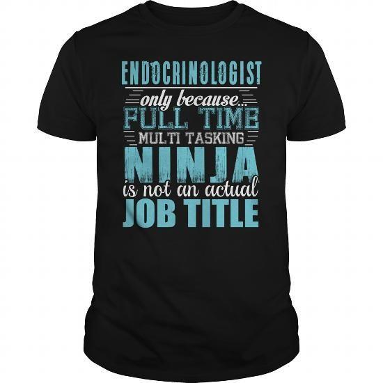 ENDOCRINOLOGIST Ninja T-shirt