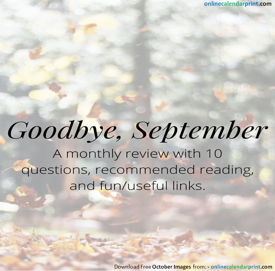 Goodbye September Month And Welcome October Quotes October Images