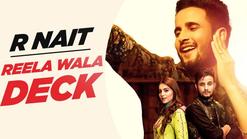 Reela Wala Deck Song By R Nait And Labh Heera Is Latest Punjabi Song With Music Given By Laddi Gill Reela Wala Deck Song Audio Songs Songs Latest Music Videos