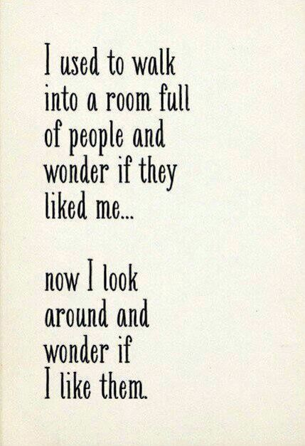 Walking  into a room...
