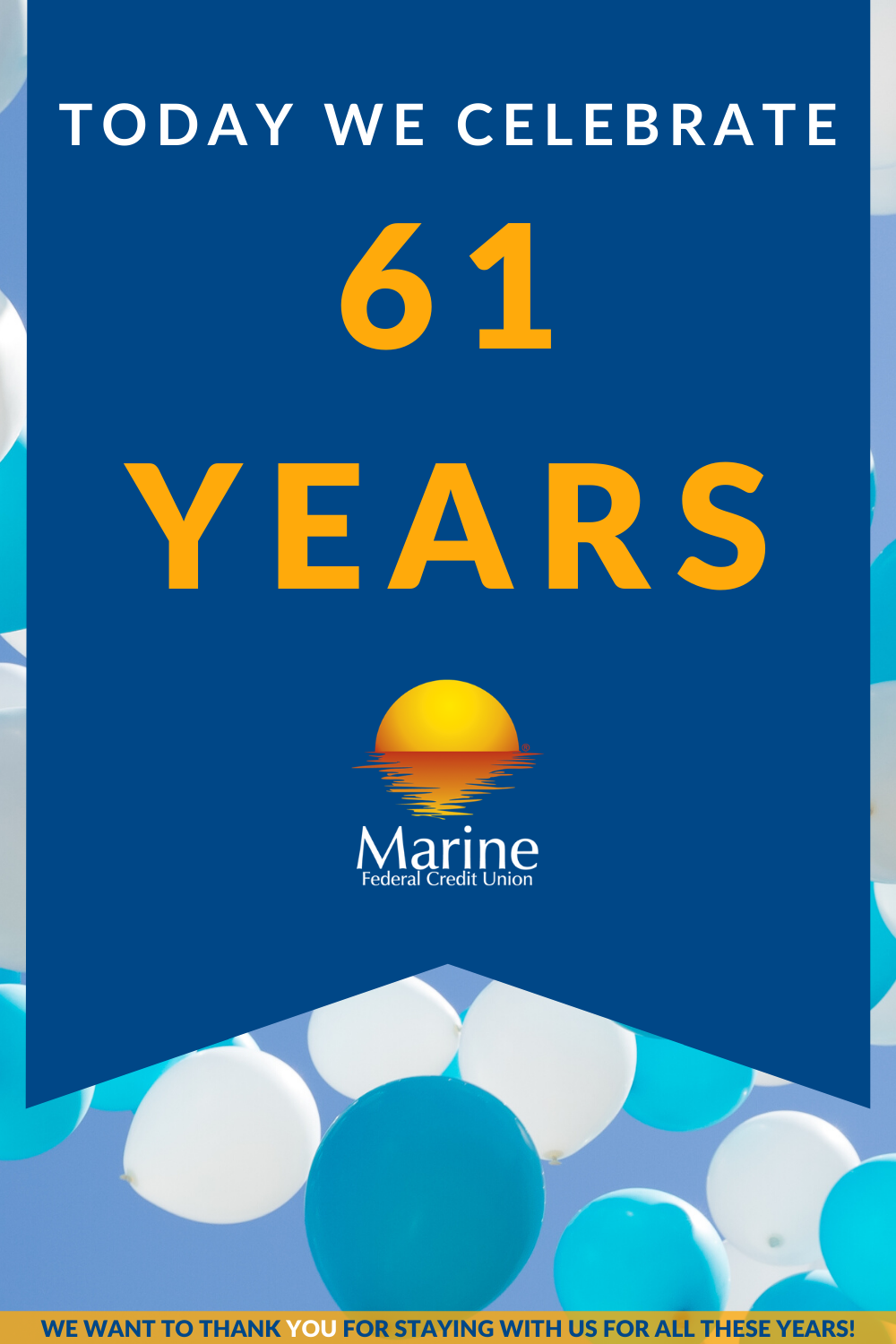 Today, April 24, 2020 is Marine Federal Credit Union's