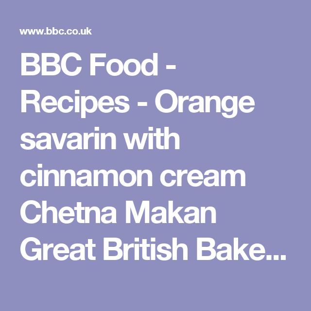 Orange Savarin With Cinnamon Cream Recipe Garlic