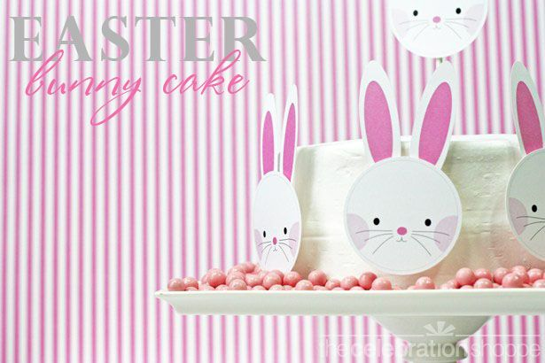 Easter Bunny Cake ( includes the printables ) - cute!