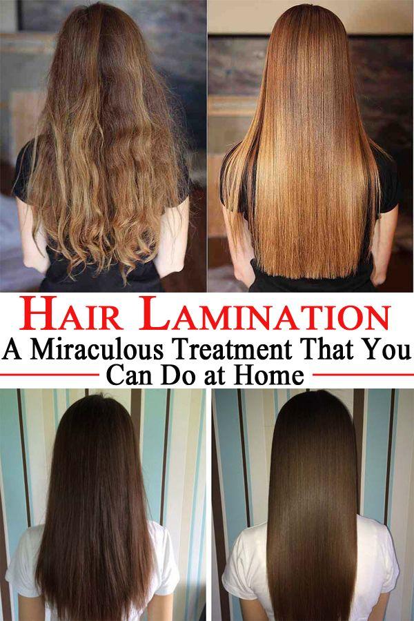 Hair Lamination A Miraculous Treatment That You Can Do At Home Bon Ton Woman Shiny Hair Healthy Shiny Hair Hair Treatment