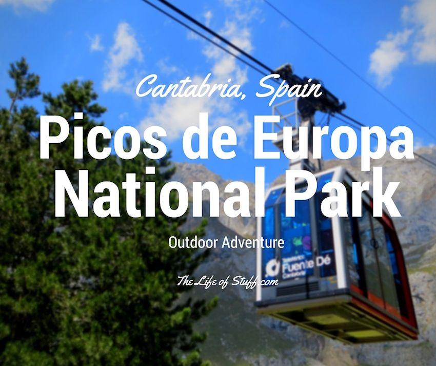 Picos De Europa National Park Cantabria Northern Spain Northern Spain National Parks Spain