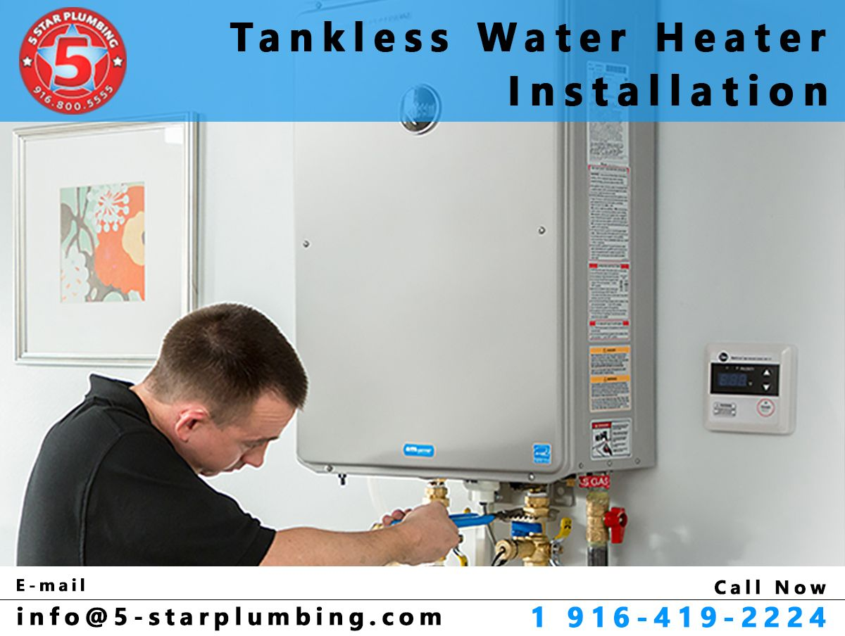 Tankless Water Heater Installation Company in Sacramento