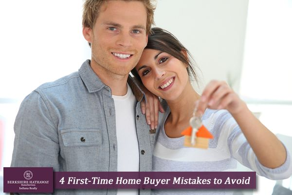 4 First-Time Home Buyer Mistakes to Avoid via the #bhhsINrealtyBlog