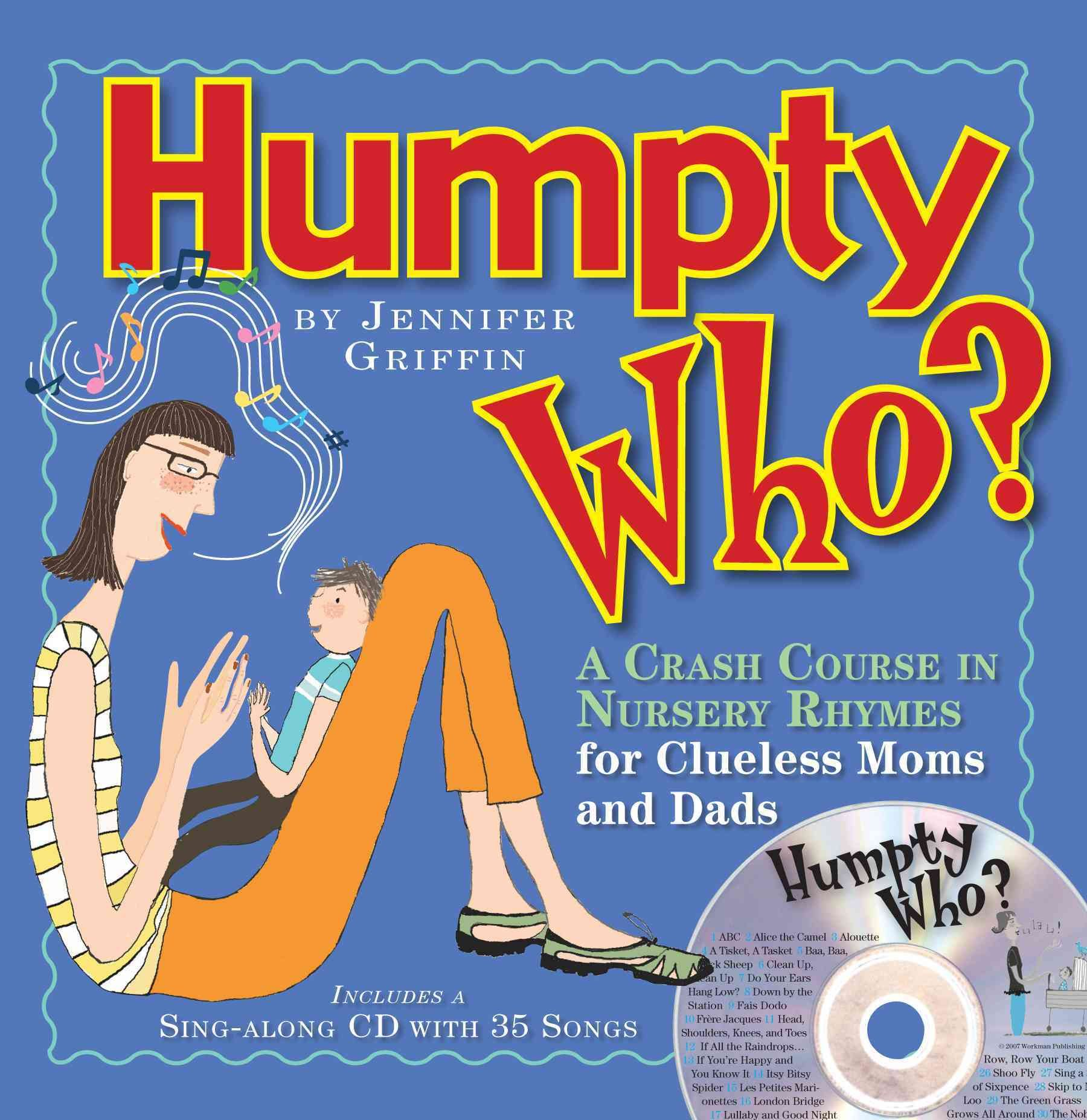 Humpty Who A Crash Course In 80 Nursery Rhymes For