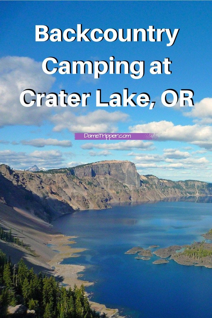 Backcountry Camping For the First Time at Crater Lake
