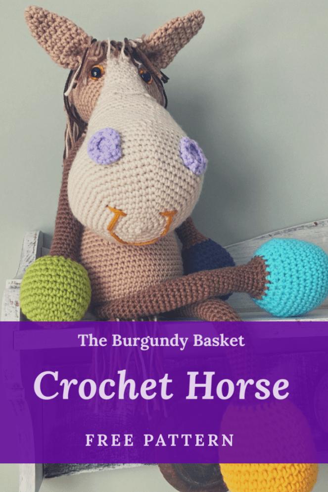 Free Crochet Horse Pattern. Amigurumi Horse.The Burgundy Basket #crochethorse #horsepattern