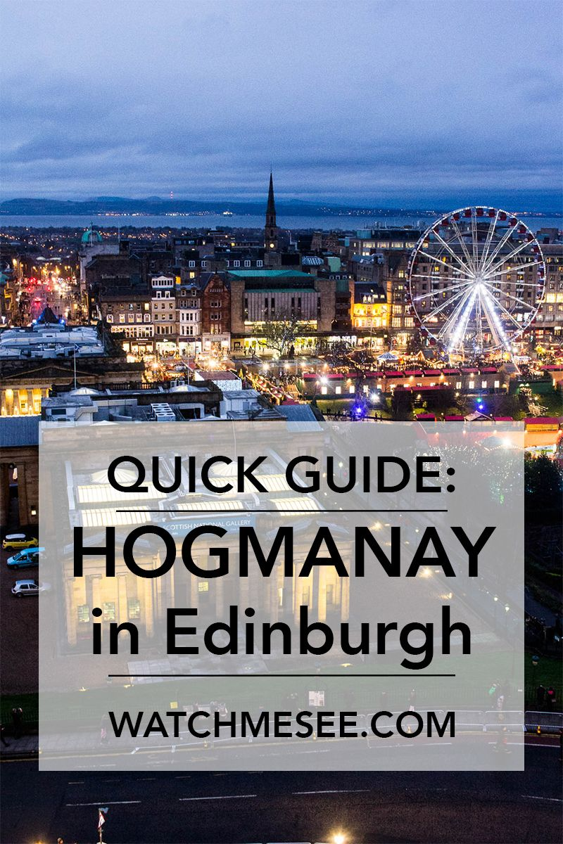 A thorough guide to Hogmanay in Edinburgh 2019 New year
