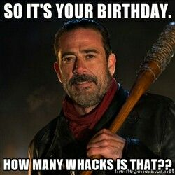 The Best Happy Birthday Memes Birthdays The Walking Dead Finale