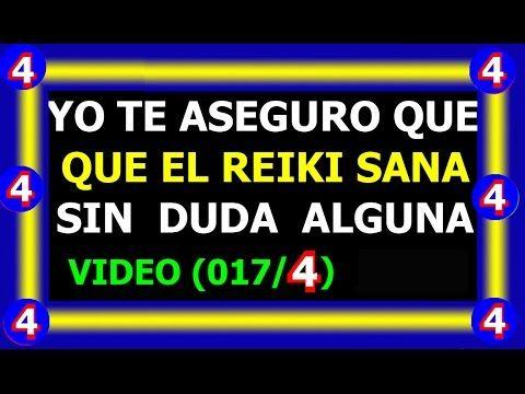 (mi.10-06-15).(017/4) YO TE ASEGURO QUE EL REIKI CAMBIA SIN DUDA ALGUNA,