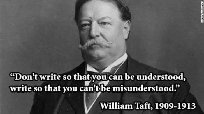 Presidents Quotes President Taft On Writing Presidential Quotes  Pinterest