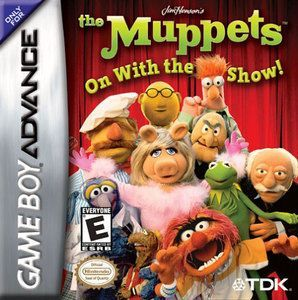Muppets On With the Show, The - Game Boy Advance Game   poster