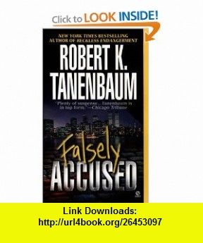 Falsely accused 9780451190000 robert k tanenbaum isbn 10 explore ebooks robert richard and more falsely accused fandeluxe Document
