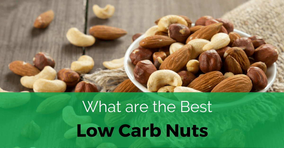What Are The Best Low Carb Nuts Keto Diet Pinterest Low Carb