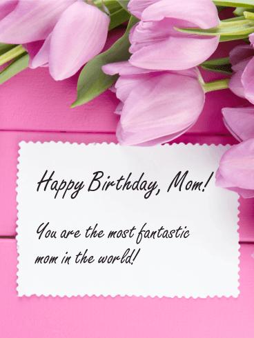 The Most Fantastic Mom Birthday Card Birthday Greeting Cards By Davia Happy Birthday Mother Happy Birthday Mom Birthday Cards For Mother