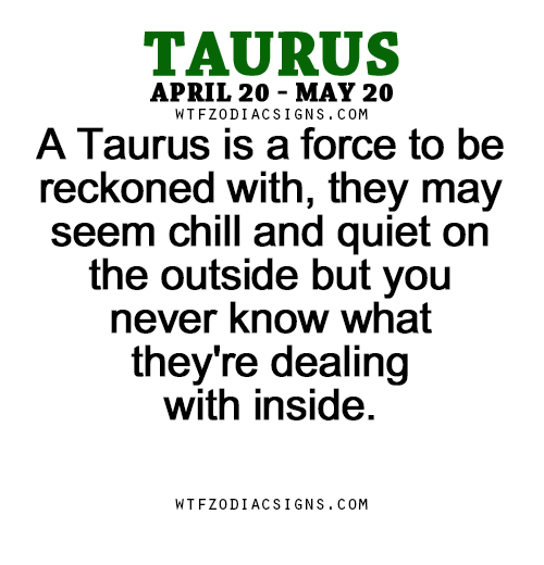 We can put on a good face  | Or understand this | Aries taurus cusp