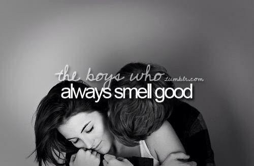 boys who always smell good