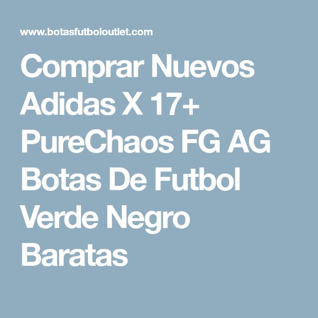 Adidas X Adidas PureChaos Nuevos Adidas X X 17+ PureChaos FG AG Botas De 7f9cd2