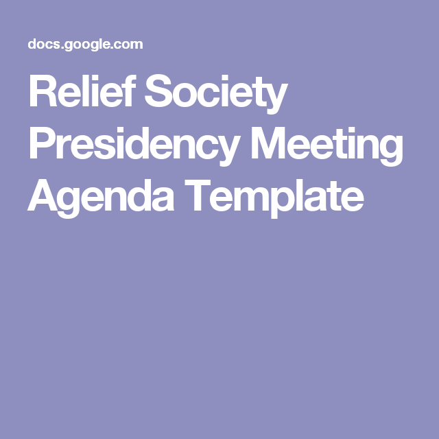 Relief Society Presidency Meeting Agenda Template  Relief Society