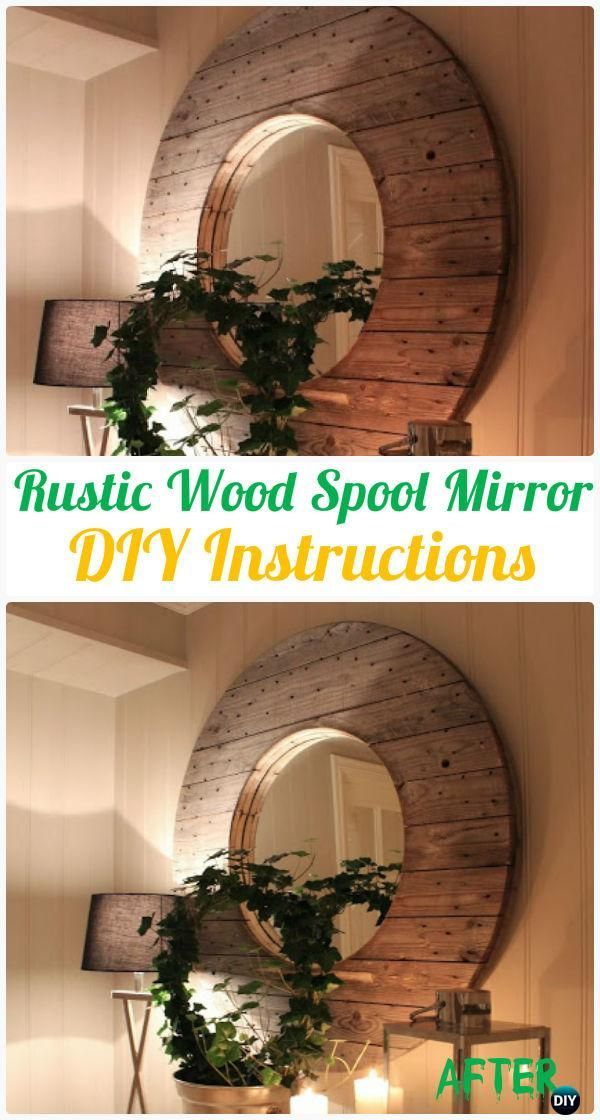DIY Recycled Wood Cable Spool Furniture Ideas, Projects & Instructions #cablespooltables DIY Rustic Cable Wood Spool Mirror Instruction - Wood Wire Spool Recycle Ideas #cablespooltables