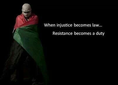 When Injustice Becomes Law Resistance Becomes A Duty Palestine Injustice How To Become