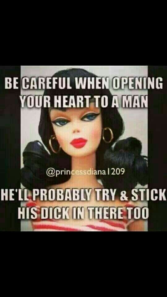 Be careful when opening your heart to a man