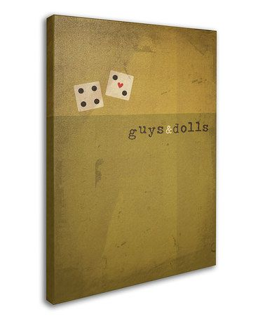 Take a look at this \'Guys & Dolls\' Canvas Wall Art by Megan Romo on ...