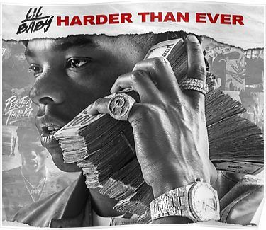 Lil Baby - Harder Than Ever Poster