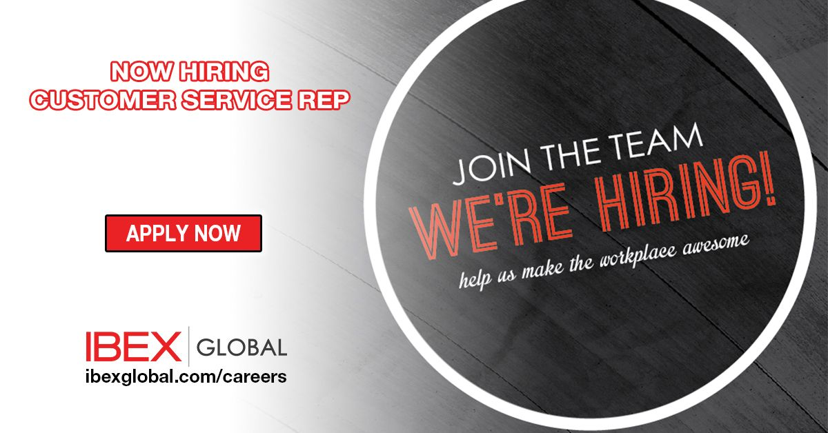 JOIN THE TEAM IBEX GLOBAL is NOW Hiring Customer Service