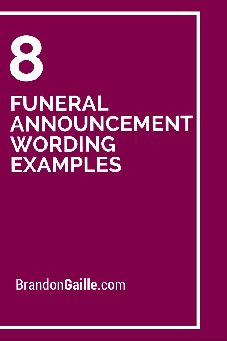 8 Funeral Announcement Wording Examples Funeral Messages Funeral Quotes Condolence Messages