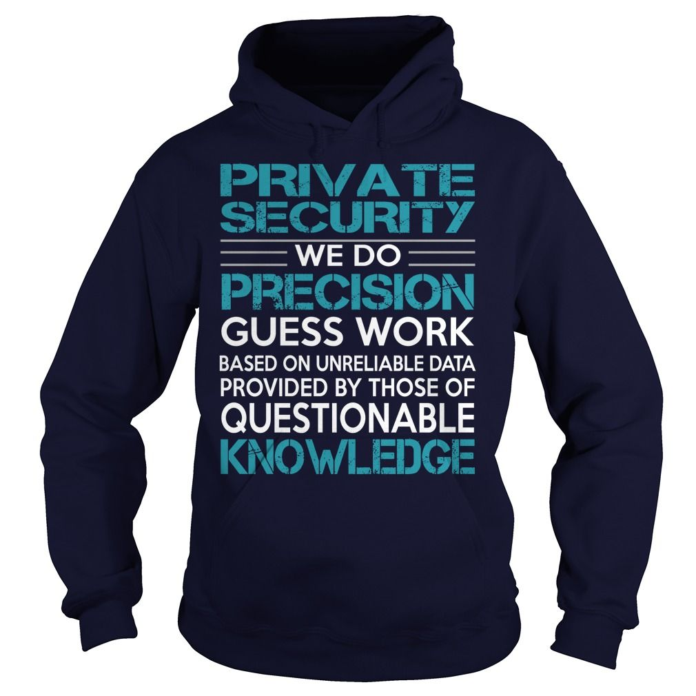 Awesome Tee For Private Security Job Title T-Shirts, Hoodies. BUY IT NOW ==►…