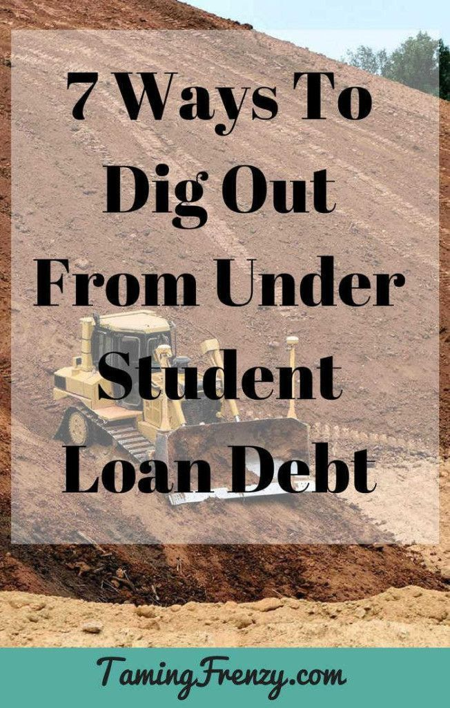 How To Get Out From Under Student Loan Debt