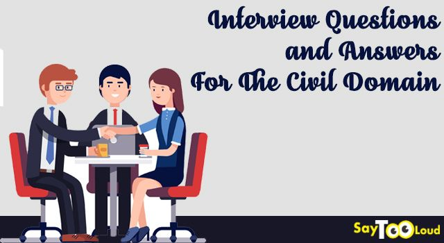 part 2 interview questions and answers for the civil domain - Answering Job Interview Questions Part 2