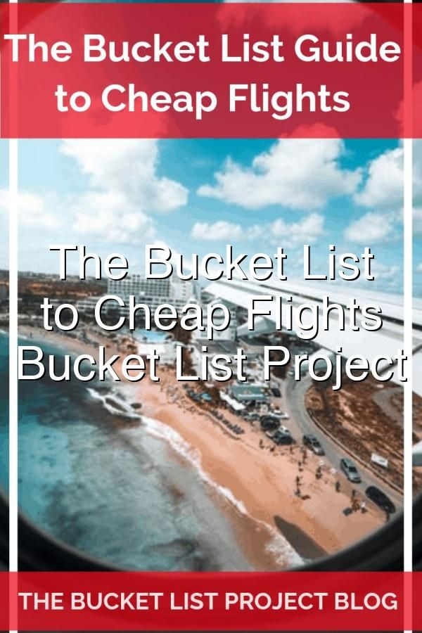 With a lot of research The Bucket List Project has developed a great guide to help anyone find cheap flights to almost any bucket list destination Check out the Bucket List Guide to Cheap Flights today travel cheapplanetickets CheapAirfare SaveOnTravel CheapFlights DiscountTravel PlaneTickets
