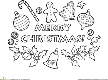 Merry Christmas Worksheet Education Com Merry Christmas Coloring Pages Christmas Coloring Pages Christmas Colors