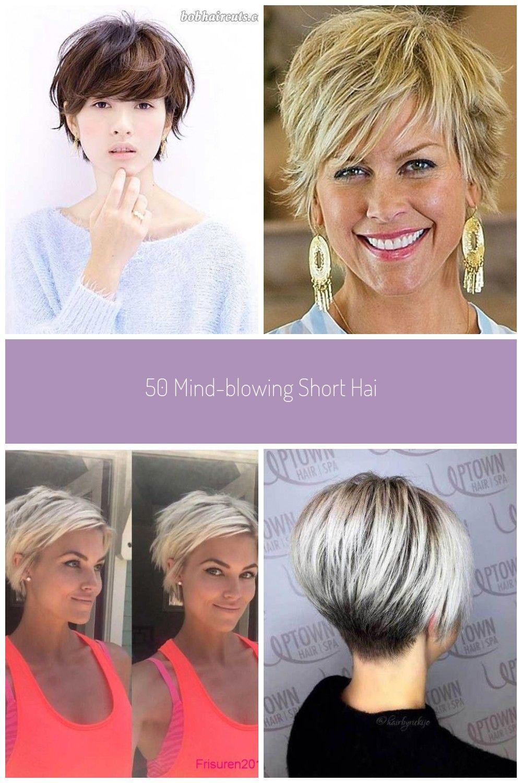 50 Mind Blowing Short Hairstyles For Short Lover Frisuren Kurzhaar Frisuren Styling Kurzes Haar