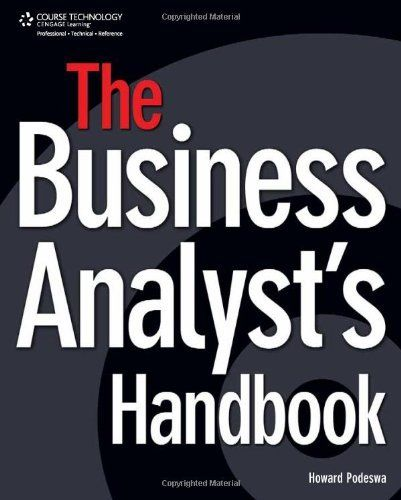 The Business Analyst's Handbook By Howard Podeswa, Www