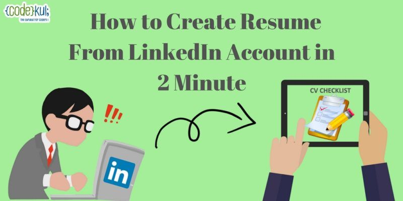 How to create resume from linkedin account in 2 minute we